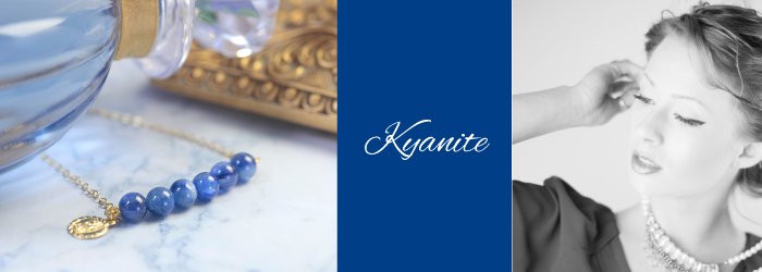 カイヤナイトの14KGFパワーストーンジュエリー